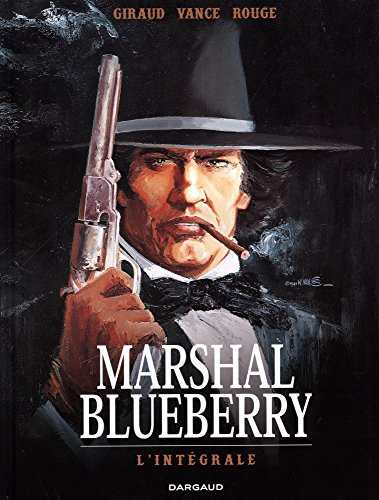 Marshal Blueberry intégrale - tome 0 - Marshal Blueberry intégrale par Giraud Jean