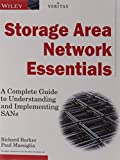 Storage Area Network Essentials: A Complete Guide to Understanding and Implementating SANs