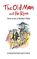 The Old Man and the Knee: How to be a Golden Oldie