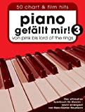 Piano gefällt mir! Band 3 mit Bleistift - 50 neue Chart- und Filmhits von Pink bis Herr der Ringe in leichten Arrangements für Klavier [Musiknoten] Hans-Günter Heumann Ed.