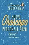 Il nuovo oroscopo personale 2020. Impara a leggere il tuo cielo e scopri come sarà il nuovo anno