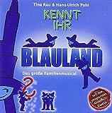 Kennt ihr Blauland?, 1 Audio-CD