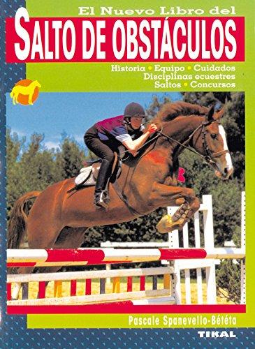 Salto De Obstaculos, Nuevo Libro Del (Salto De Obstáculos) por Pascale Spanevello-Bététa
