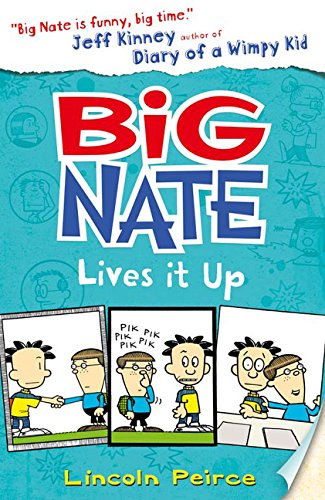 Big Nate Lives It Up. Big Nate 7