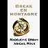 Break en montagne (Ty et Zane t. 2)
