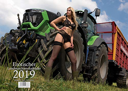 Erotischer Landmaschinenkalender 2019