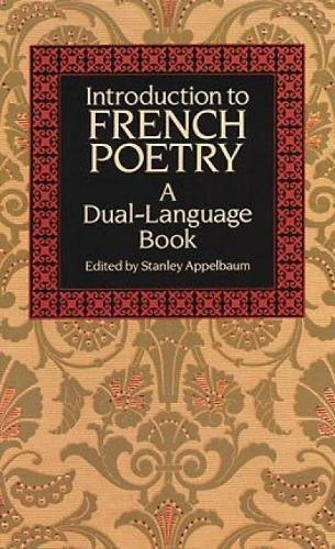 Introduction to French Poetry: A Dual-Language Book