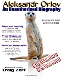Aleksandr Orlov - an unauthorised biography: Compare the meerkats
