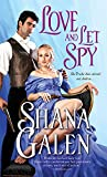 Love and Let Spy (Lord and Lady Spy Book 3)