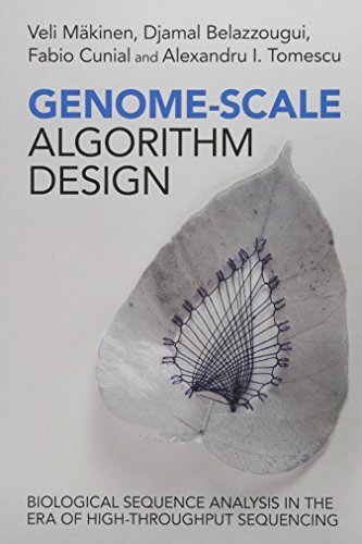 Genome-Scale Algorithm Design: Biological Sequence Analysis in the Era of High-Throughput Sequencing por Veli Mäkinen