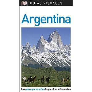 Guía Visual Argentina: Las guías que enseñan lo que otras solo cuentan (GUIAS VISUALES) 10