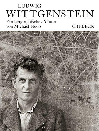 Ludwig Wittgenstein: Ein biographisches Album