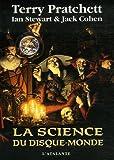 science du Disque-monde (La)   Pratchett, Terry (1948-2015). Auteur