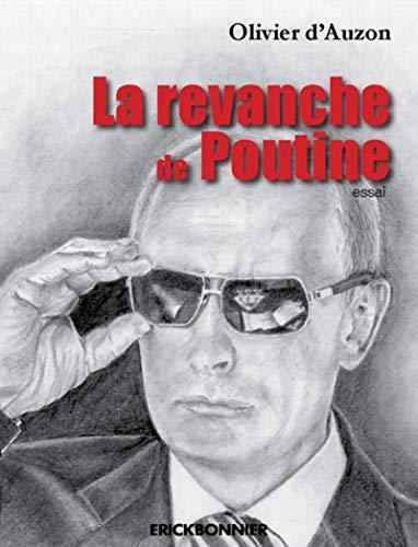La revanche de Poutine par Olivier Auzon