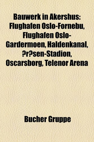 bauwerk-in-akershus-flughafen-oslo-fornebu-flughafen-oslo-gardermoen-haldenkanal-arasen-stadion-osca