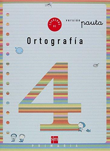 Cuaderno 4 de ortografía, Pauta. 2 Primaria - 9788434888807