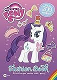 Fashion book. My Little Pony. Con adesivi. Ediz. illustrata
