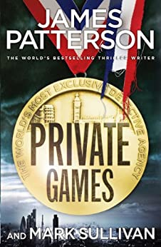 Private Games: (Private 3) by [Patterson, James]