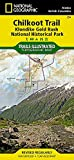 Chilkoot Trail, Klondike Gold Rush National Historic Park (National Geographic Trails Illustrated Map) by National Geographic Maps - Trails Illustrated (2015-05-26)