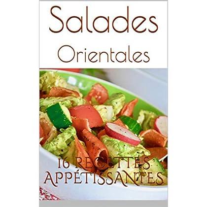 Salades Orientales: 16 recettes appétissantes