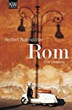 Rom: Eine Einladung - Herbert Rosendorfer