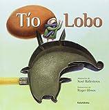 Tío Lobo (libros para soñar)