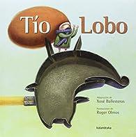 Tío Lobo par Xosé Ballesteros