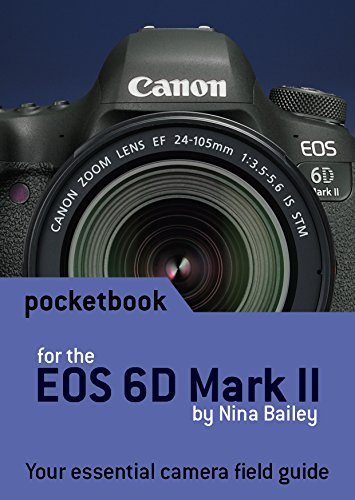 Price comparison product image Canon EOS 6D Mark II Pocketbook: camera field guide