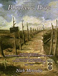 By Nick Metcalfe Blacker's Boys: 9th (Service) Battalion, Princess Victoria's (Royal Irish Fusiliers) (County Armagh) [Hardcover]