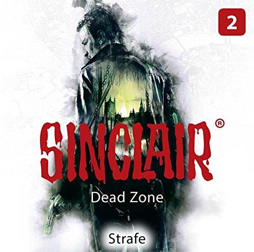 SINCLAIR - Dead Zone: Folge 02: Strafe. (Staffel 1).