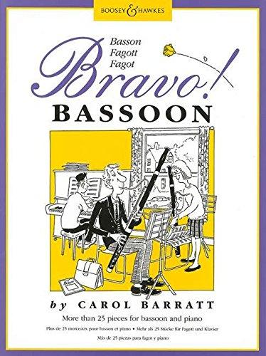 Bravo! Bassoon: Mehr als 25 Stücke für Fagott und Klavier. Fagott und Klavier.