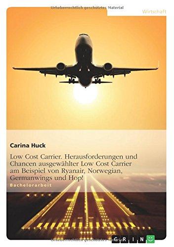 low-cost-carrier-herausforderungen-und-chancen-ausgewahlter-low-cost-carrier-am-beispiel-von-ryanair
