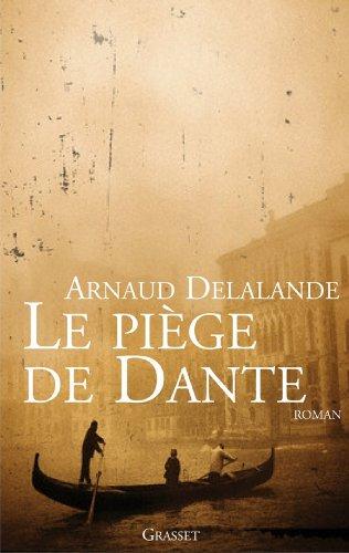 Lire en ligne Le piege de Dante (Littérature Française) epub pdf
