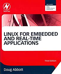 [Linux for Embedded and Real-Time Applications: A Hands-on Approach] (By: Doug Abbott) [published: December, 2012]