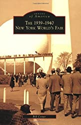 1939-1940 New York World's Fair, The (Images of America) by Bill Cotter (2009-06-10)