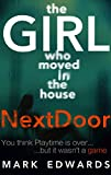 The Girl Who Moved in The House Next Door