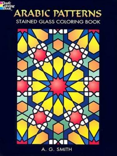 Arabic Patterns Stained Glass Coloring Book (Dover Design Stained Glass Coloring Book)