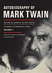 Autobiography of Mark Twain, Volume 1: The Complete and Authoritative Edition (Library Edition) by Mark Twain (2010-10-21)