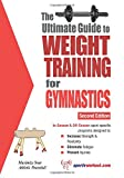 Ultimate Guide to Weight Training for Gymnastics: 2nd Edition