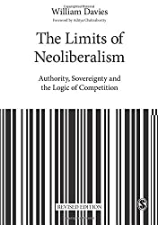 The Limits of Neoliberalism (Theory, Culture & Society)