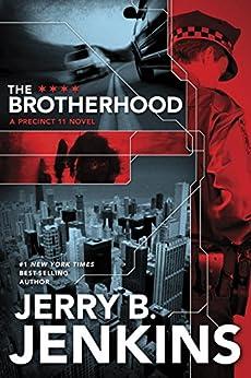 The Brotherhood: 1 (Precinct 11) by [Jenkins, Jerry B.]