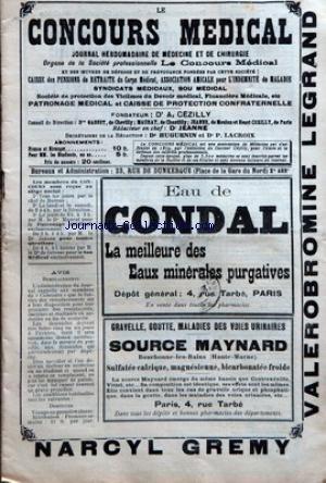 CONCOURS MEDICAL (LE) [No 21] du 21/05/1904 - PROPOS DU JOUR - LA SEMAINE MEDICALE - MEDECINE PRATIQUE - CHIRURGIE PRATIQUE - REVUE DE LA PRESSE ETRANGERE - HYGIENE PUBLIQUE - CHRONIQUE PROFESSIONNELLE - JURISPRUDENCE MEDICALE - CHRONIQUE DU SOU MEDICAL - PROPOS DU JOUR - LE SOU MEDICAL ET LA LOI SUR LES ACCIDENTS DU TRAVAIL - LA LOI SUR LA SANTE PUBLIQUE.