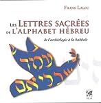 Les lettres sacr�es de l'alphabet h�b...