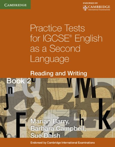 Practice tests for IGCSE. English as a second language: reading and writing. Per le Scuole superiori (Cambridge International IGCSE)