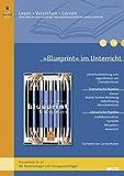 »Blueprint« im Unterricht: Lehrerhandreichung zum Jugendroman von Charlotte Kerner (Klassenstufe 8–12, mit Kopiervorlagen und Lösungsvorschlägen) (Lesen - Verstehen - Lernen)