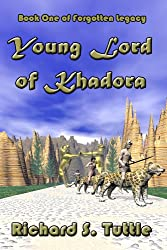 Young Lord of Khadora (Forgotten Legacy #1)