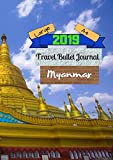 Large A4 2019 Travel Bullet Journal Myanmar: Turn your adventures into a life-long memory with this notebook planner and organzier.