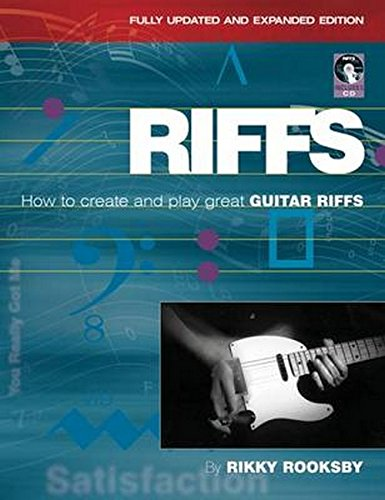 Rikky Rooksby: Riffs - How to Create and Play Great Guitar Riffs (Revised and Updated E (Book & CD)