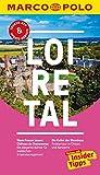 MARCO POLO Reiseführer Loire-Tal: Inklusive Insider-Tipps, Touren-App, Update-Service und offline Reiseatlas (MARCO POLO Reiseführer E-Book)