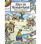 [(Alice in Wonderland Sticker Activity Book)] [Author: Marty Noble] published on (February, 2000)